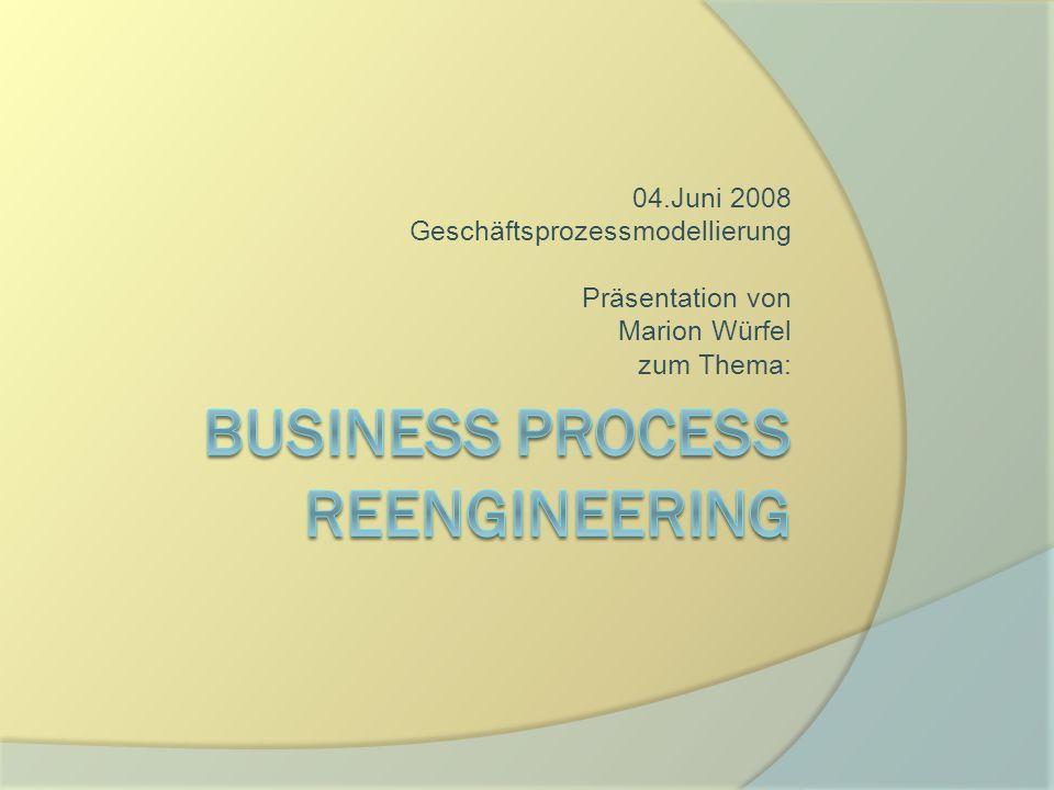 04.Juni 2008 Geschäftsprozessmodellierung Präsentation von Marion Würfel zum Thema: