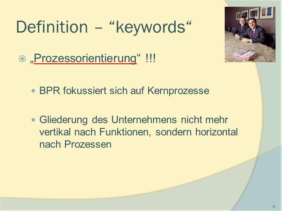 "Definition – keywords  ""Prozessorientierung !!."