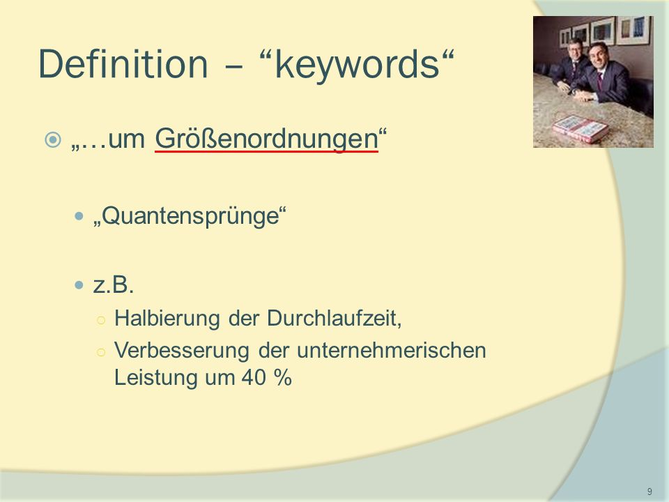 "Definition – keywords  ""…um Größenordnungen ""Quantensprünge z.B."