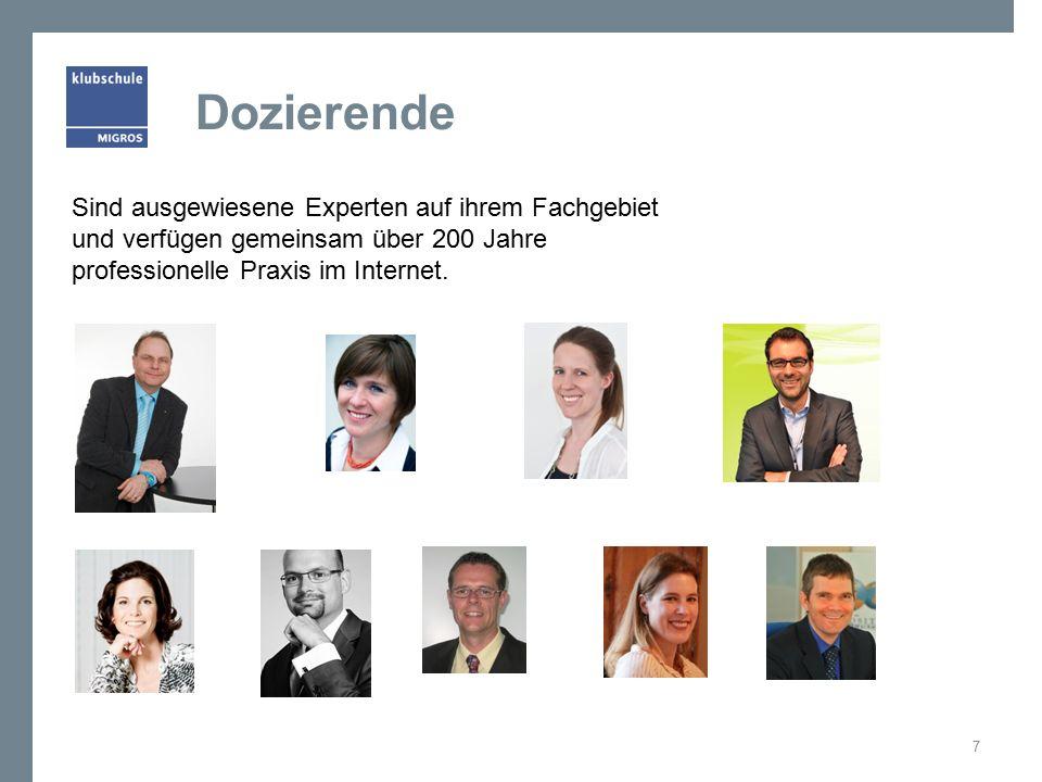 Dozierende 7 Sind ausgewiesene Experten auf ihrem Fachgebiet und verfügen gemeinsam über 200 Jahre professionelle Praxis im Internet.