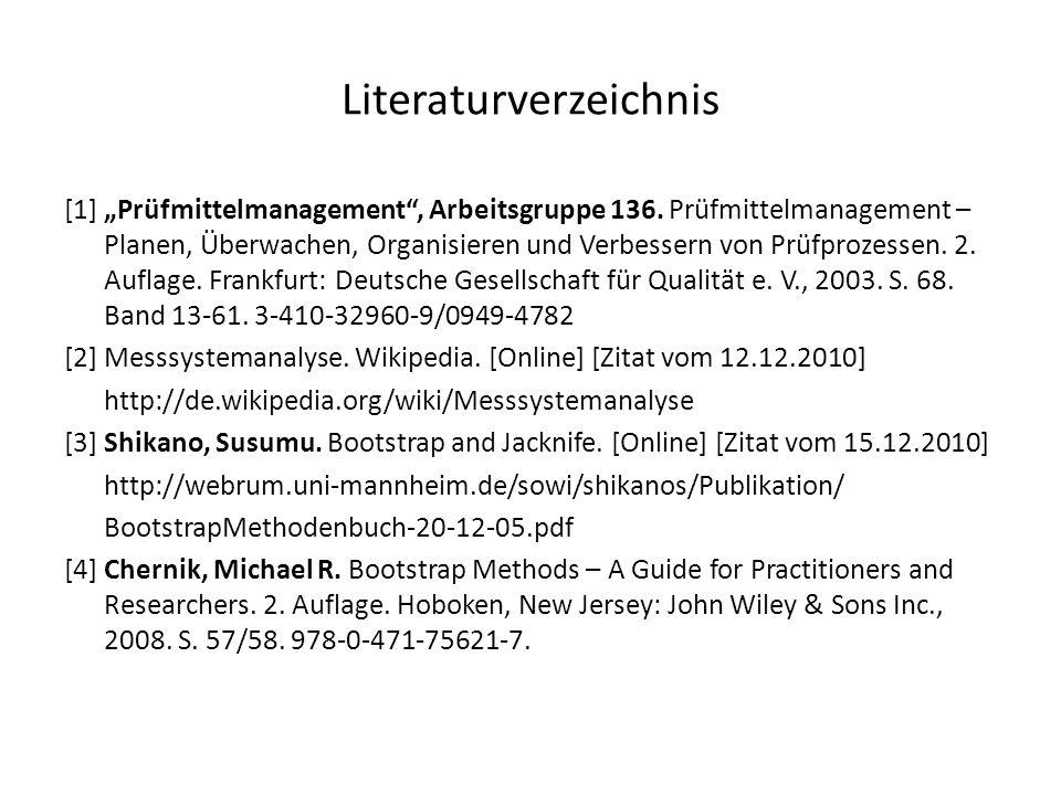 """Literaturverzeichnis [1] """"Prüfmittelmanagement"""", Arbeitsgruppe 136. Prüfmittelmanagement – Planen, Überwachen, Organisieren und Verbessern von Prüfpro"""