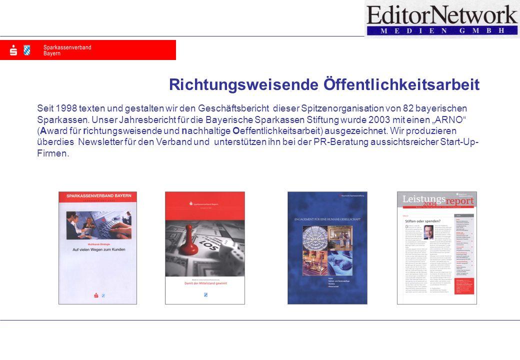 Seit 1998 texten und gestalten wir den Geschäftsbericht dieser Spitzenorganisation von 82 bayerischen Sparkassen.