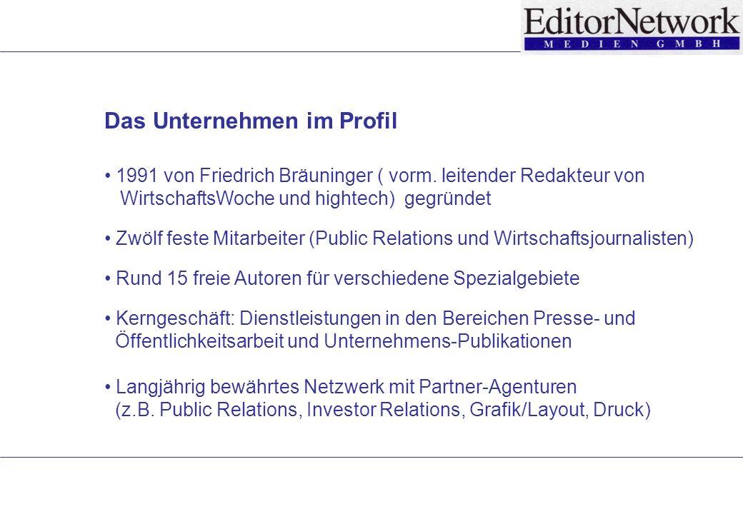Das Unternehmen im Profil 1991 von Friedrich Bräuninger ( vorm.
