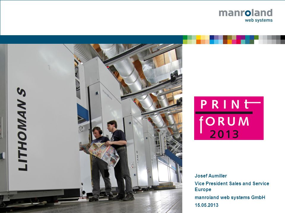 12Josef Aumiller © manroland web systems GmbHRolle Illustration autoprint: The One Touch Vision started in 2008 autoprint already features fully-automated job changeover and system start-up, which ensures run length flexibility, efficient planning, and fewer waste sheets.