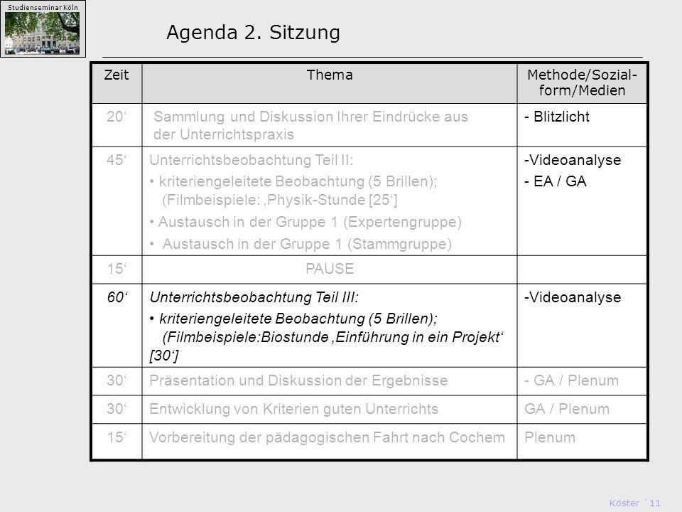 Köster `11 Studienseminar Köln Agenda 2.