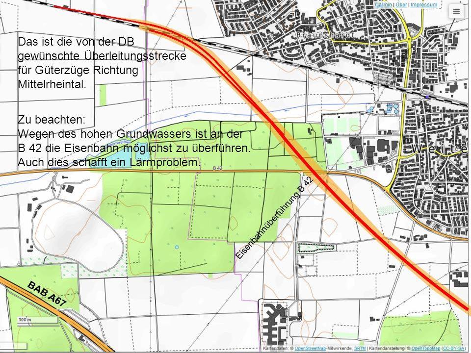 Das ist die von der DB gewünschte Überleitungsstrecke für Güterzüge Richtung Mittelrheintal.