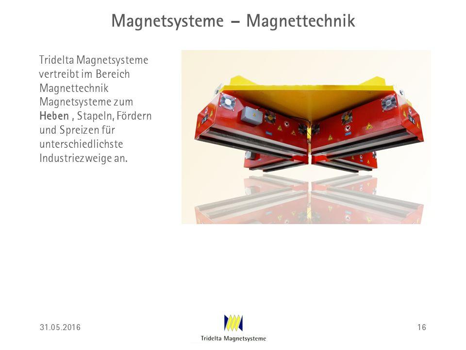 Magnetsysteme – Magnettechnik Tridelta Magnetsysteme vertreibt im Bereich Magnettechnik Magnetsysteme zum Heben, Stapeln, Fördern und Spreizen für unt