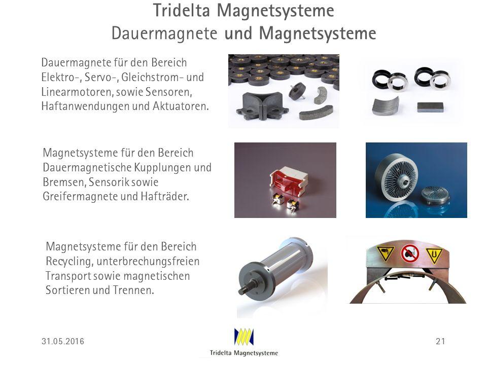 Tridelta Magnetsysteme Dauermagnete und Magnetsysteme Dauermagnete für den Bereich Elektro-, Servo-, Gleichstrom- und Linearmotoren, sowie Sensoren, Haftanwendungen und Aktuatoren.