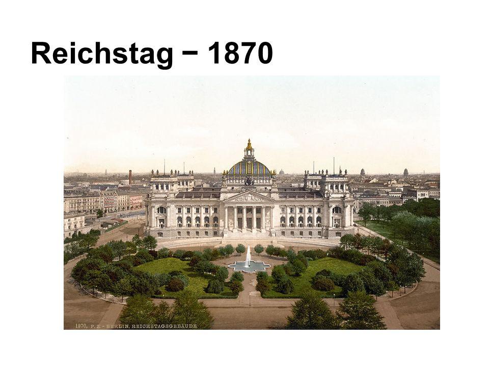Reichstag − 1870