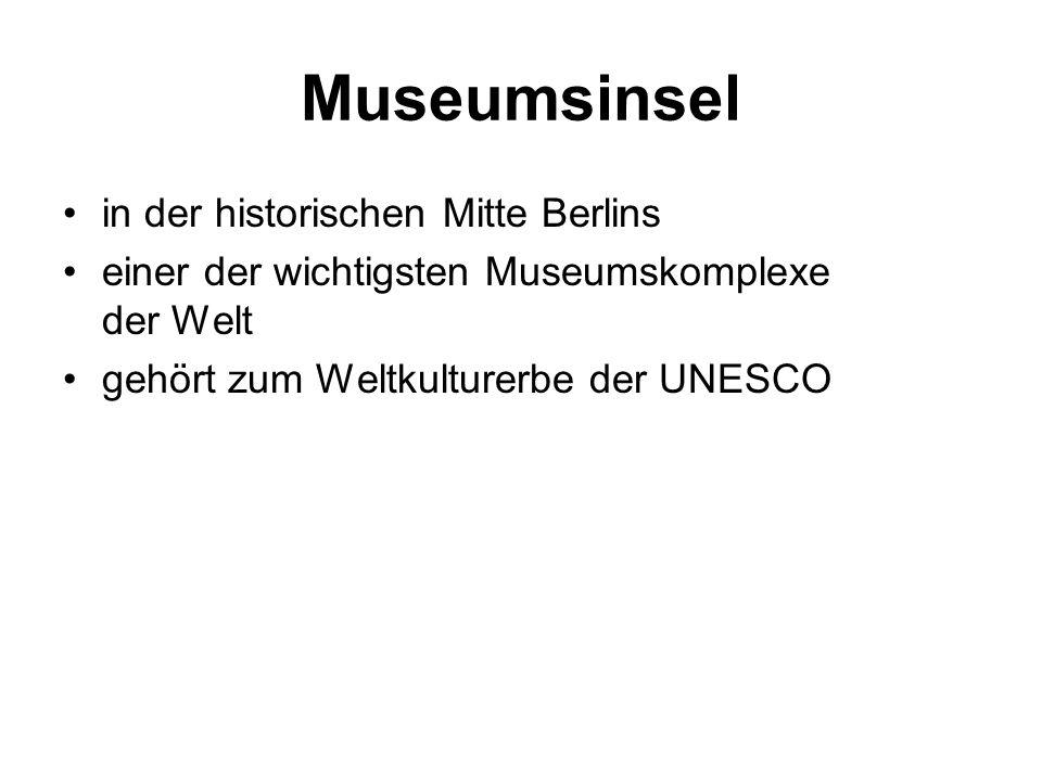 Museumsinsel in der historischen Mitte Berlins einer der wichtigsten Museumskomplexe der Welt gehört zum Weltkulturerbe der UNESCO
