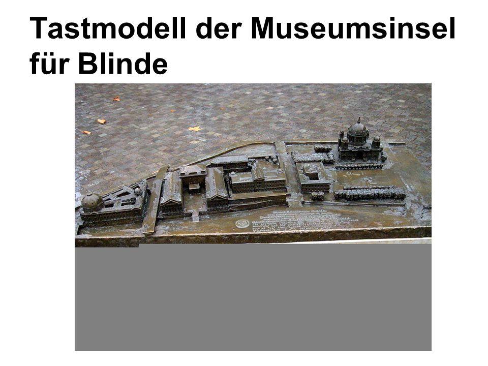 Tastmodell der Museumsinsel für Blinde