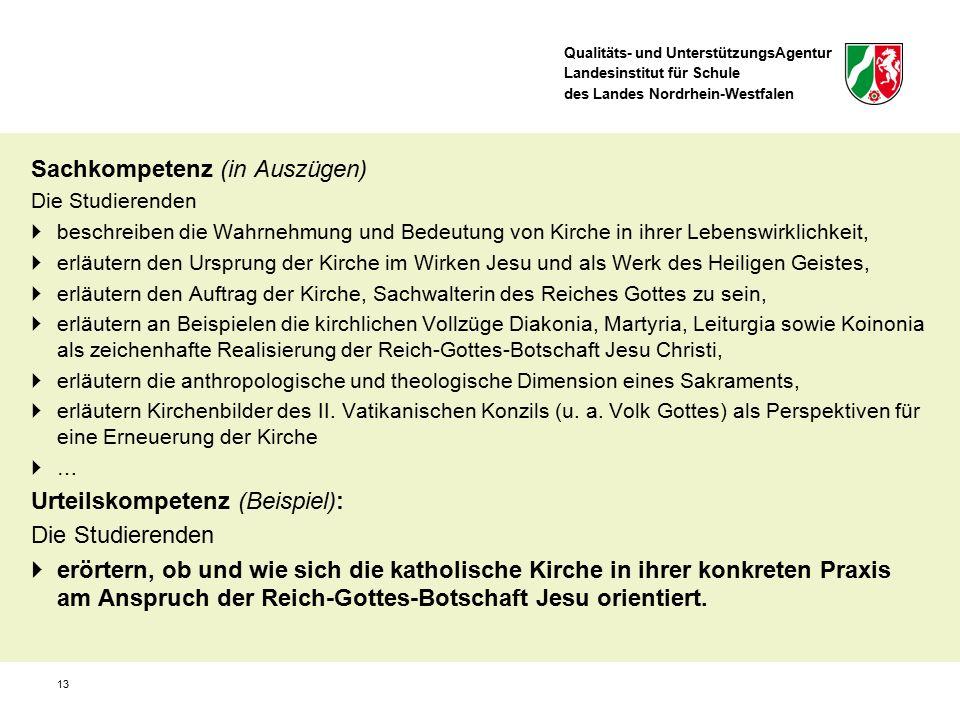 Qualitäts- und UnterstützungsAgentur Landesinstitut für Schule des Landes Nordrhein-Westfalen Sachkompetenz (in Auszügen) Die Studierenden  beschreib