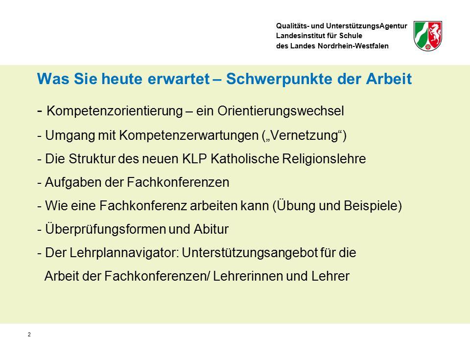 Qualitäts- und UnterstützungsAgentur Landesinstitut für Schule des Landes Nordrhein-Westfalen 2 Was Sie heute erwartet – Schwerpunkte der Arbeit - Kom