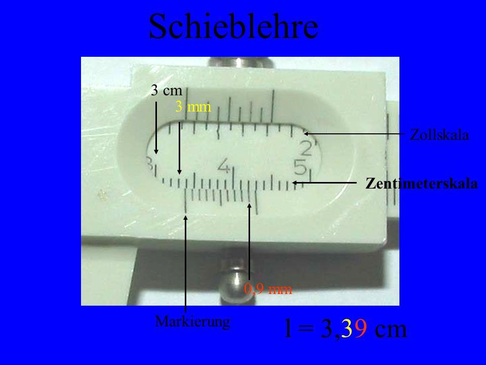 3 cm 3 mm 0,9 mm Markierung l = 3 cm Schieblehre Zollskala Zentimeterskala,39