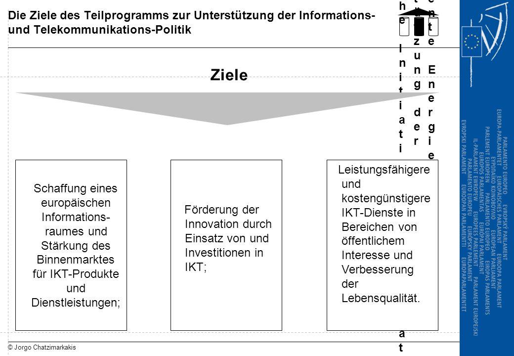 © Jorgo Chatzimarkakis Die Ziele des Teilprogramms zur Unterstützung der Informations- und Telekommunikations-Politik Programm unternehmer-ische Initi