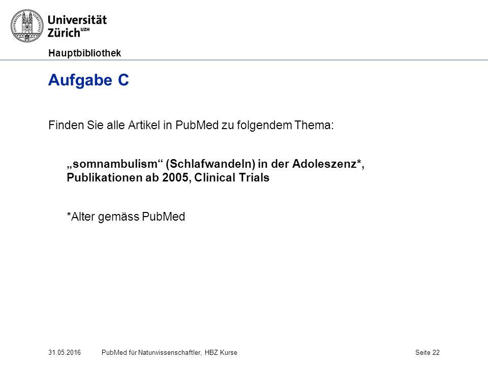 """Hauptbibliothek Aufgabe C Finden Sie alle Artikel in PubMed zu folgendem Thema: """"somnambulism"""" (Schlafwandeln) in der Adoleszenz*, Publikationen ab 20"""