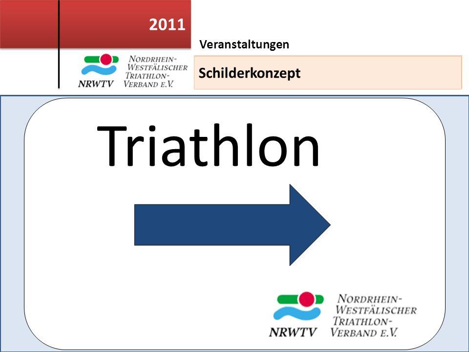 2011 Veranstaltungen Einsatzleiterweiterbildung Triathlon Schilderkonzept