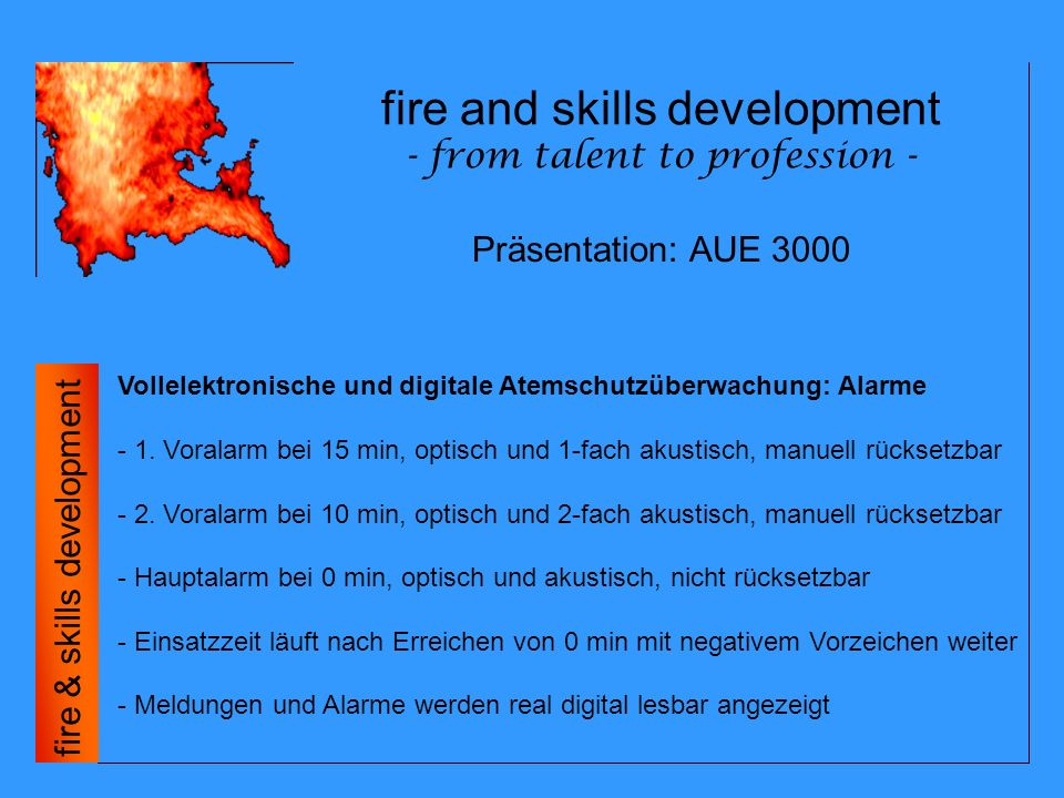 fire and skills development - from talent to profession - fire & skills development Präsentation: AUE 3000