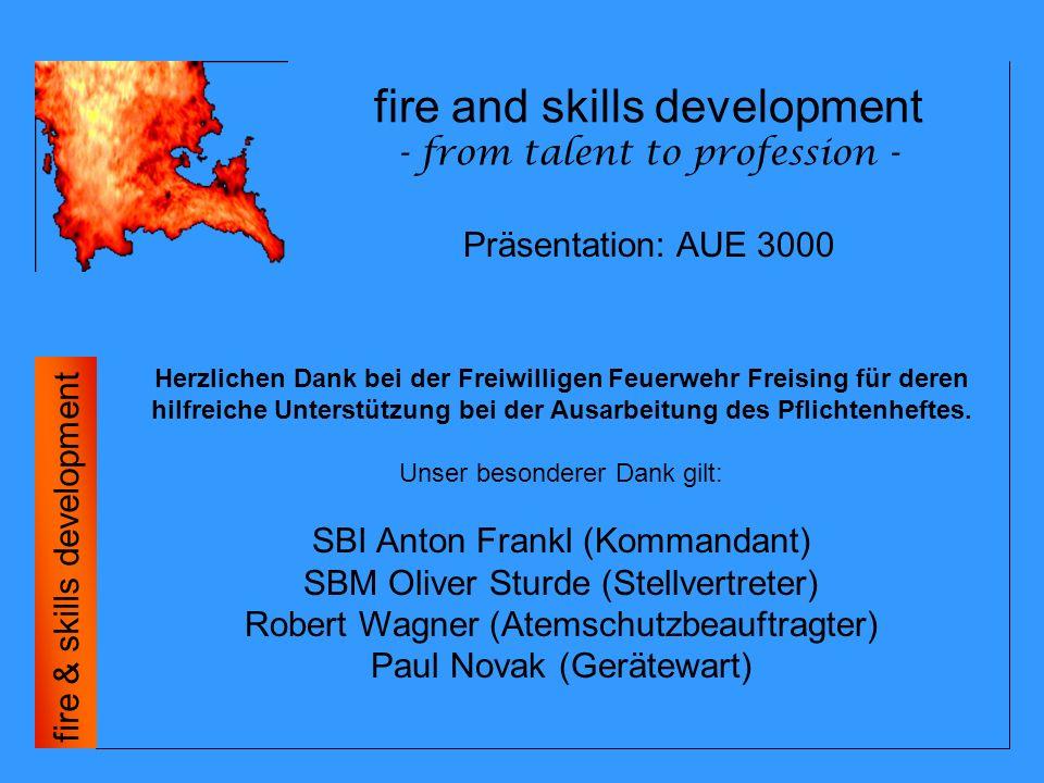 fire and skills development - from talent to profession - fire & skills development Vollelektronische und digitale Atemschutzüberwachung: Fazit Einsatzzeitkontrolle und Dokumentation helfen im Ernstfall Leben zu retten.