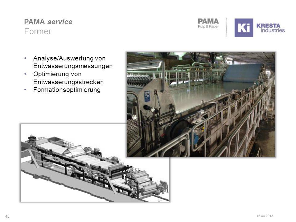 PAMA service Former Analyse/Auswertung von Entwässerungsmessungen Optimierung von Entwässerungsstrecken Formationsoptimierung 48 18.04.2013