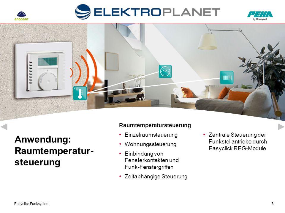 Easyclick Funksystem6 Anwendung: Raumtemperatur- steuerung Zentrale Steuerung der Funkstellantriebe durch Easyclick REG-Module Raumtemperatursteuerung