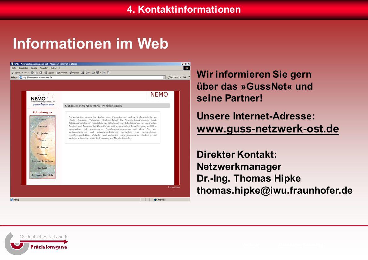 Informationen im Web Wir informieren Sie gern über das »GussNet« und seine Partner.