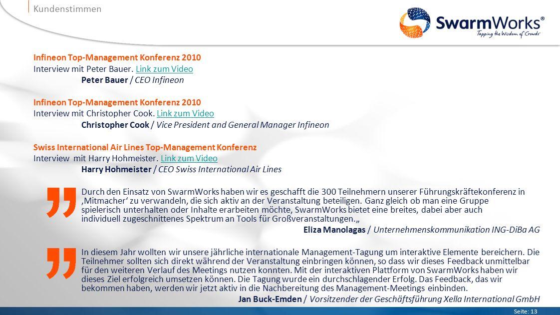 Seite: 13 Kundenstimmen Infineon Top-Management Konferenz 2010 Interview mit Peter Bauer.