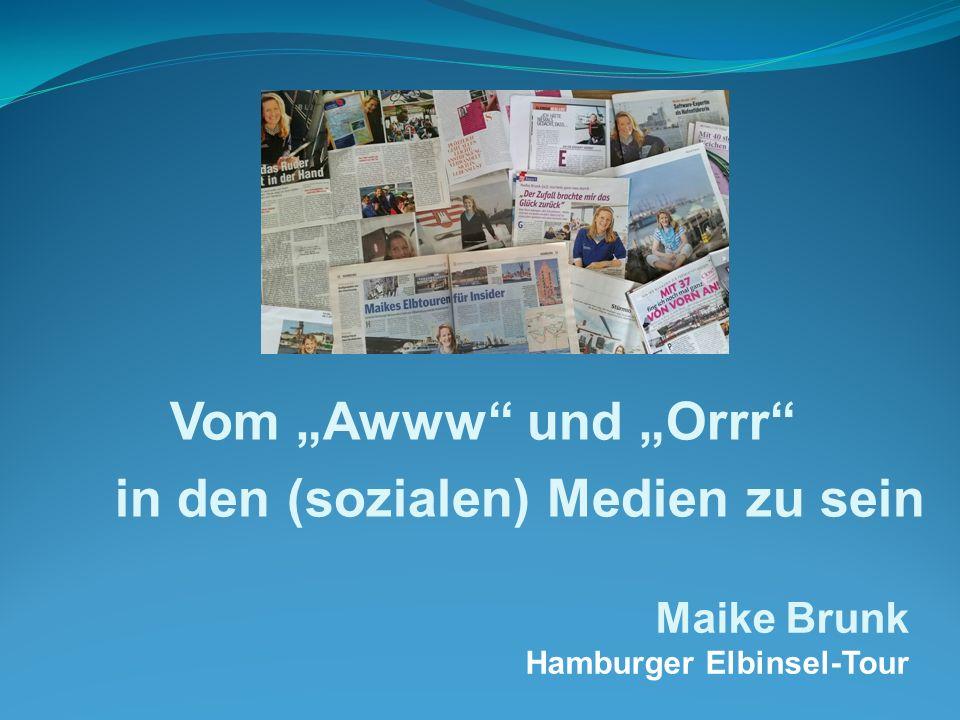 """Vom """"Awww und """"Orrr in den (sozialen) Medien zu sein Maike Brunk Hamburger Elbinsel-Tour"""