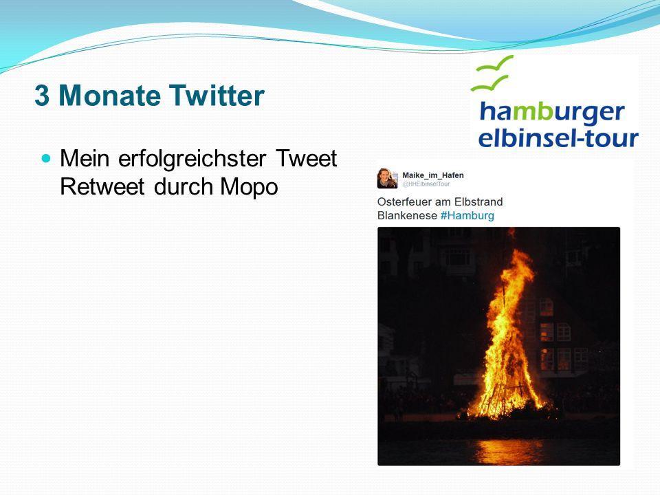 3 Monate Twitter Mein erfolgreichster Tweet Retweet durch Mopo