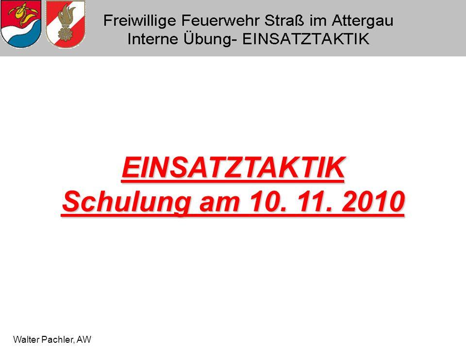 Walter Pachler, AW EINSATZTAKTIK Schulung am 10. 11. 2010