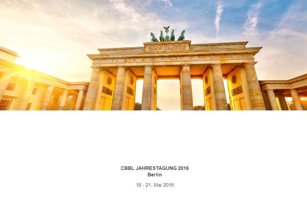 CBBL JAHRESTAGUNG 2016 Berlin 18 - 21. Mai 2016