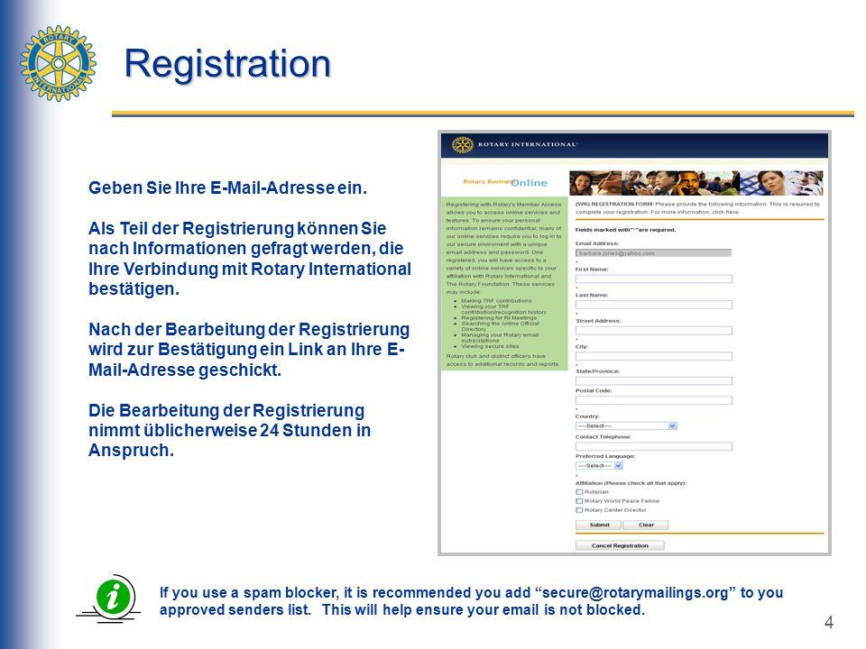 4 Registration Geben Sie Ihre E-Mail-Adresse ein.