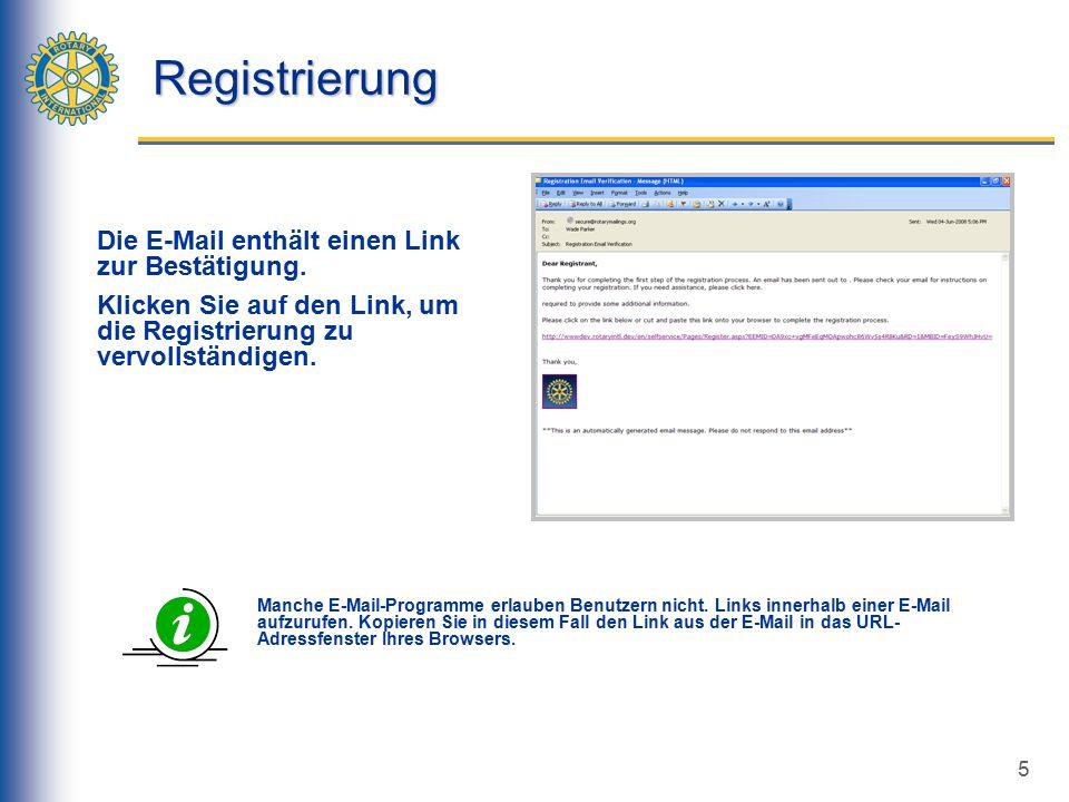 5 Registrierung Die E-Mail enthält einen Link zur Bestätigung.