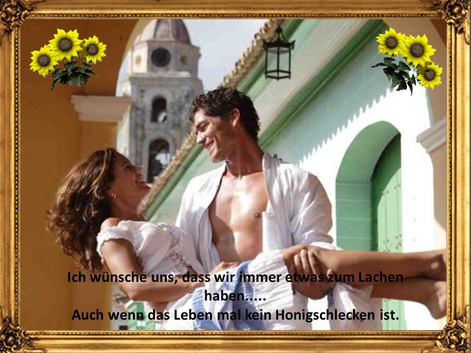 Ich wünsche uns, dass nur die Liebe zählt.....