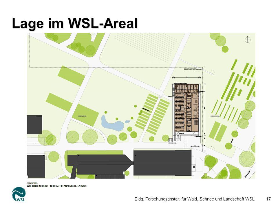 Lage im WSL-Areal Eidg. Forschungsanstalt für Wald, Schnee und Landschaft WSL17