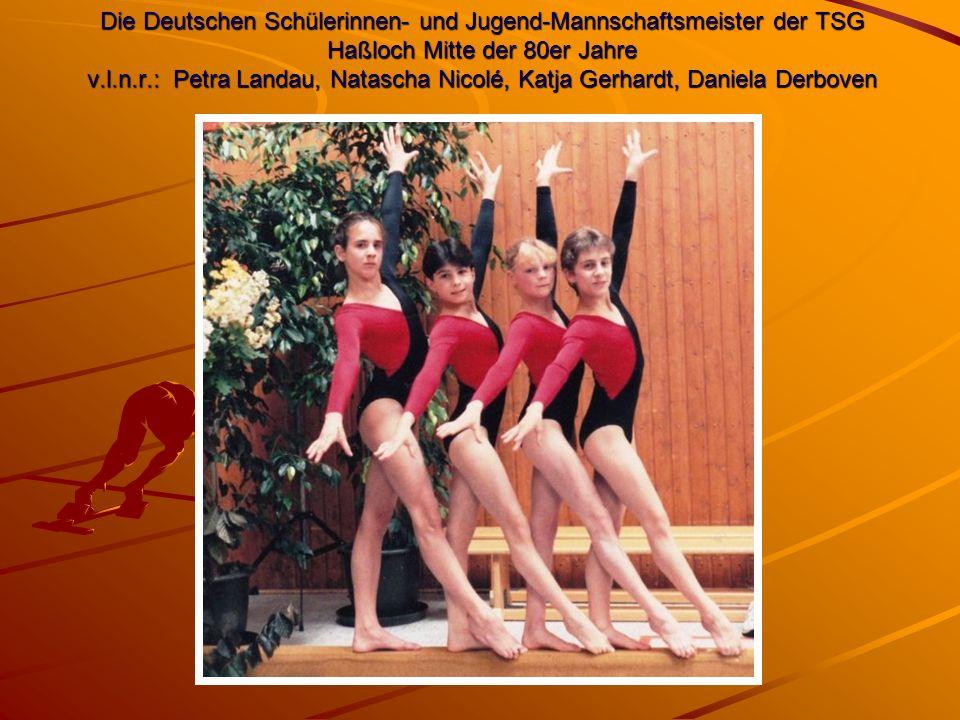 Die Deutschen Schülerinnen- und Jugend-Mannschaftsmeister der TSG Haßloch Mitte der 80er Jahre v.l.n.r.: Petra Landau, Natascha Nicolé, Katja Gerhardt, Daniela Derboven