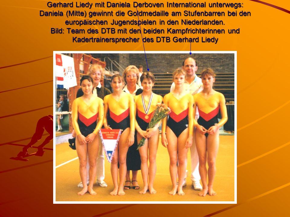 Gerhard Liedy mit Daniela Derboven International unterwegs: Daniela (Mitte) gewinnt die Goldmedaille am Stufenbarren bei den europäischen Jugendspielen in den Niederlanden.