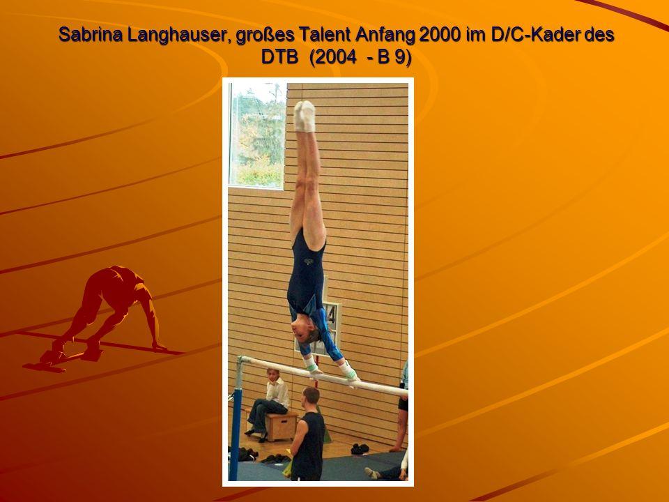 Sabrina Langhauser, großes Talent Anfang 2000 im D/C-Kader des DTB (2004 - B 9)