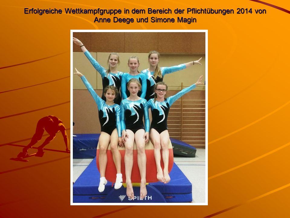 Erfolgreiche Wettkampfgruppe in dem Bereich der Pflichtübungen 2014 von Anne Deege und Simone Magin