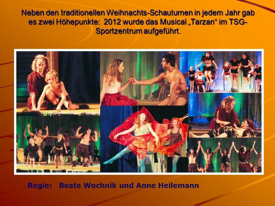 """Neben den traditionellen Weihnachts-Schauturnen in jedem Jahr gab es zwei Höhepunkte: 2012 wurde das Musical """"Tarzan im TSG- Sportzentrum aufgeführt."""