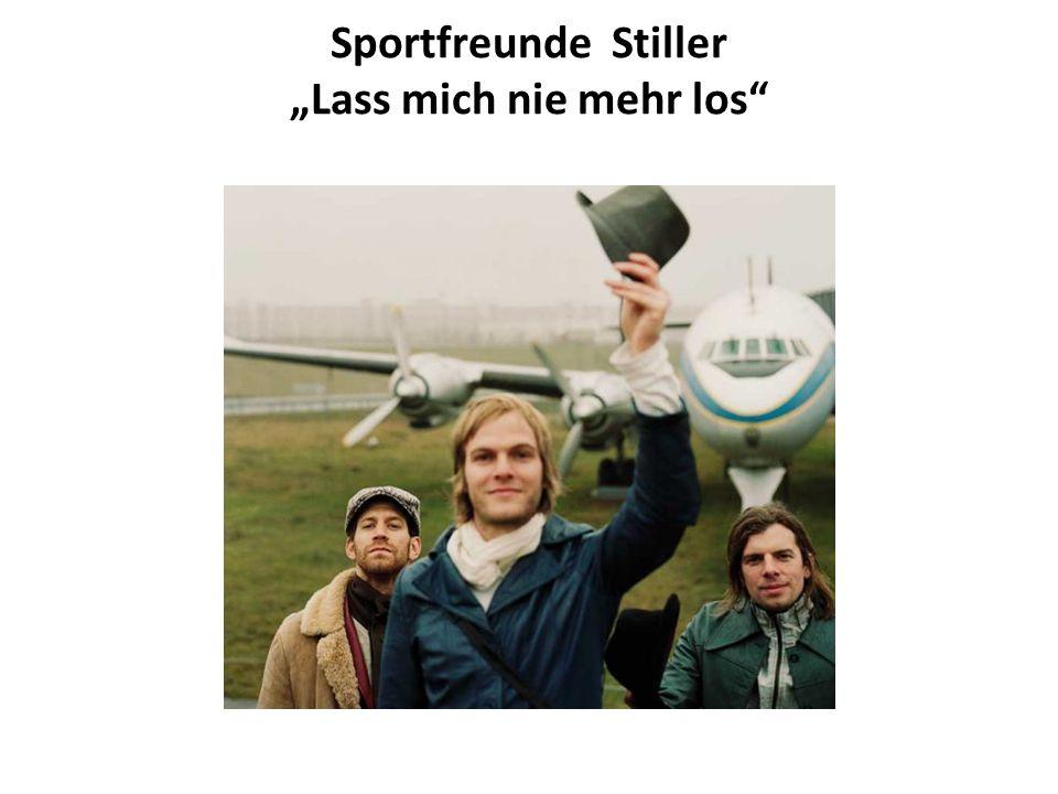 """Sportfreunde Stiller """"Lass mich nie mehr los"""