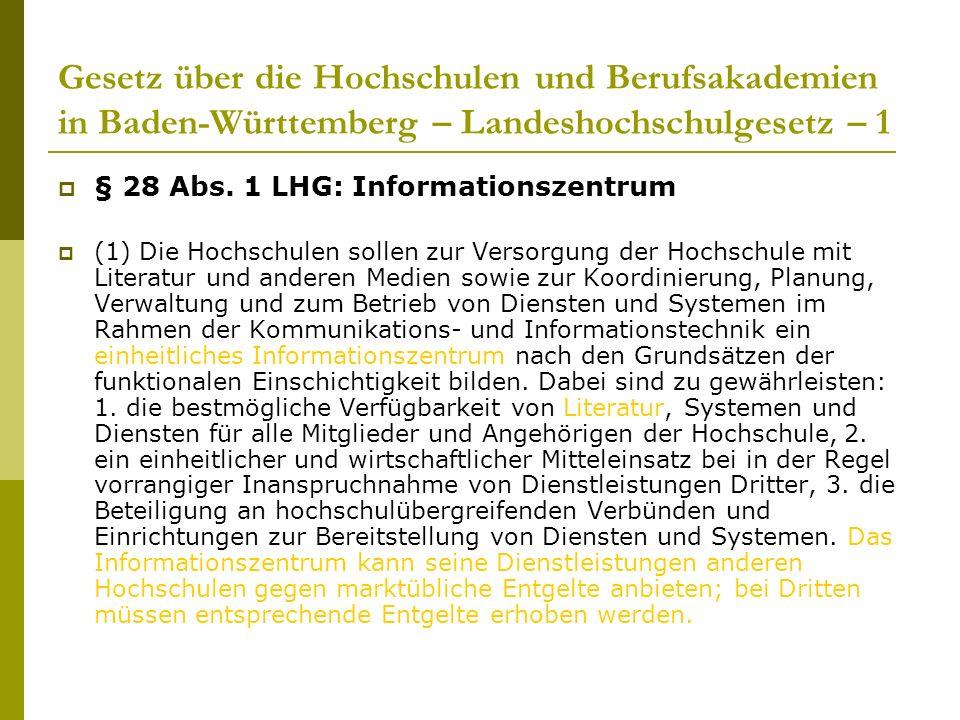 Gesetz über die Hochschulen und Berufsakademien in Baden-Württemberg – Landeshochschulgesetz – 1  § 28 Abs.