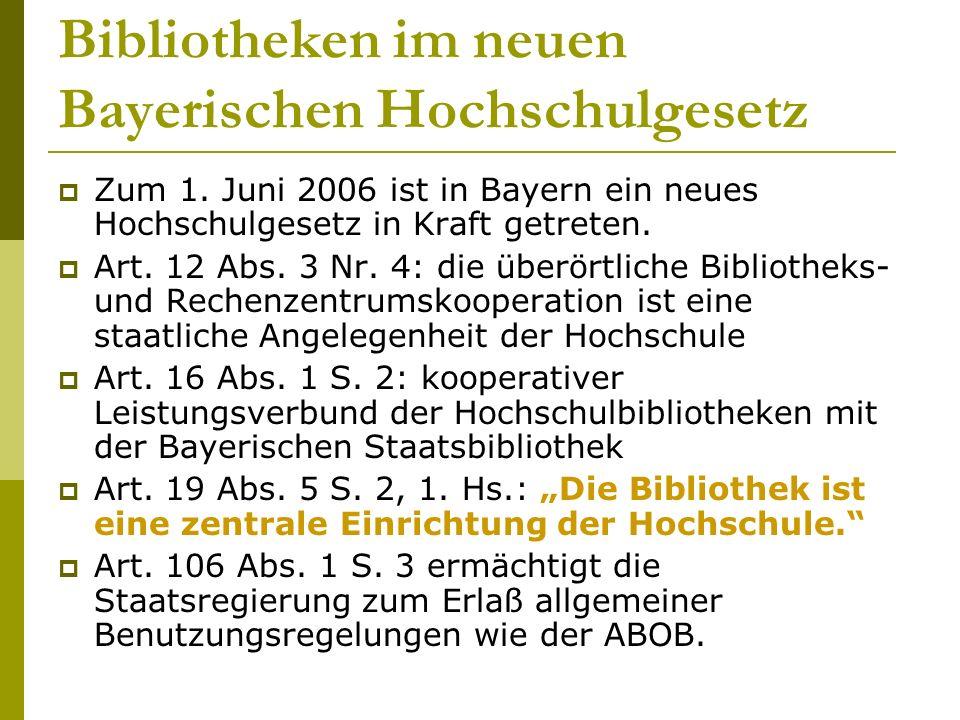 Bibliotheken im neuen Bayerischen Hochschulgesetz  Zum 1.