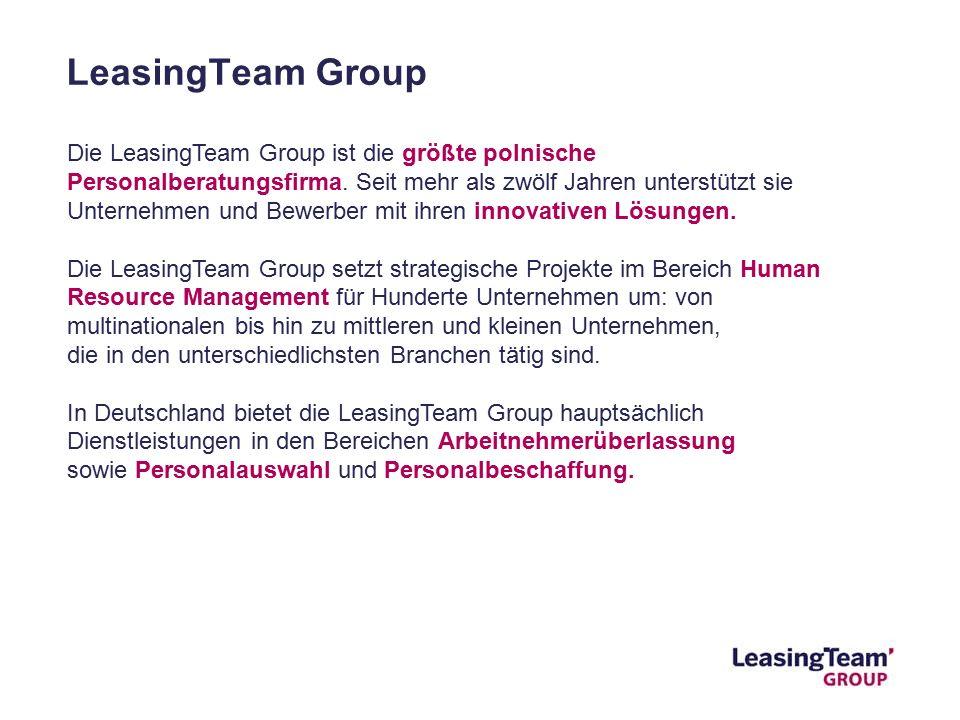 LeasingTeam Group Die LeasingTeam Group ist die größte polnische Personalberatungsfirma.
