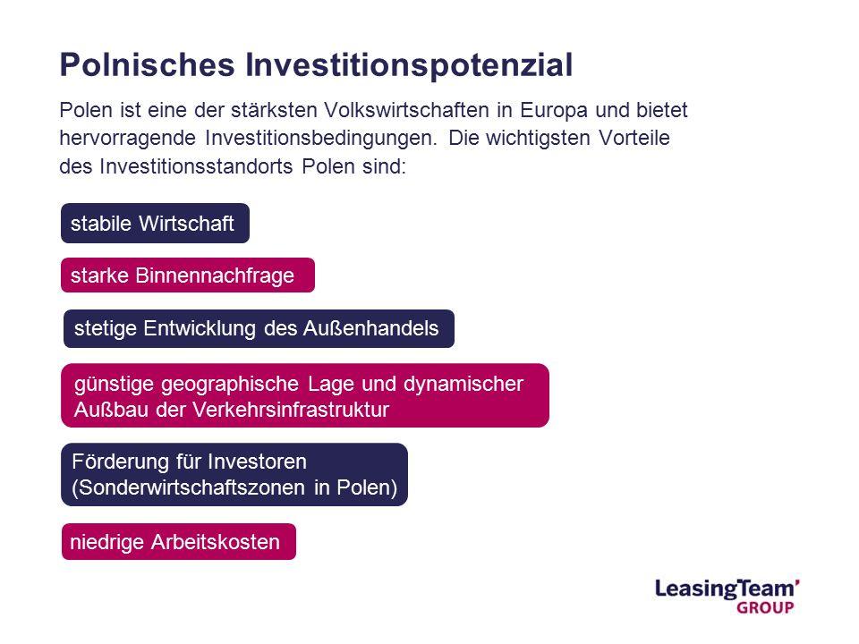 Förderung für Investoren (Sonderwirtschaftszonen in Polen) Polen ist eine der stärksten Volkswirtschaften in Europa und bietet hervorragende Investitionsbedingungen.