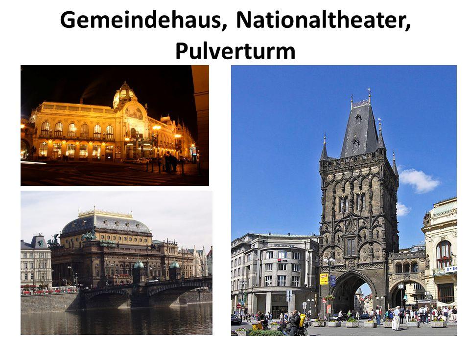 Gemeindehaus, Nationaltheater, Pulverturm