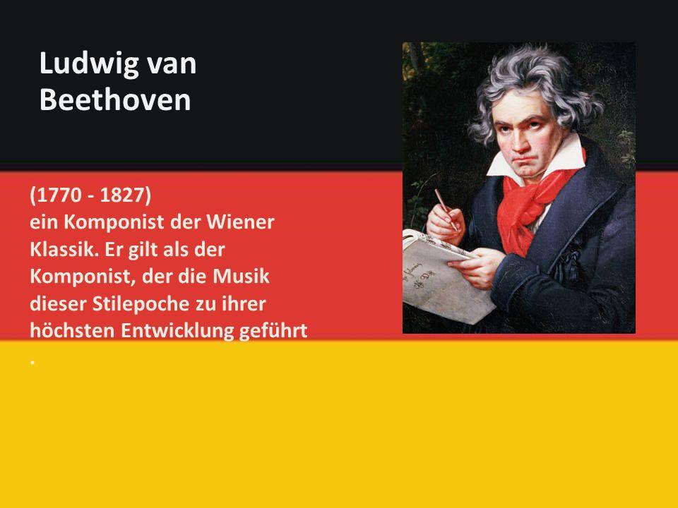 (1770 - 1827) ein Komponist der Wiener Klassik.