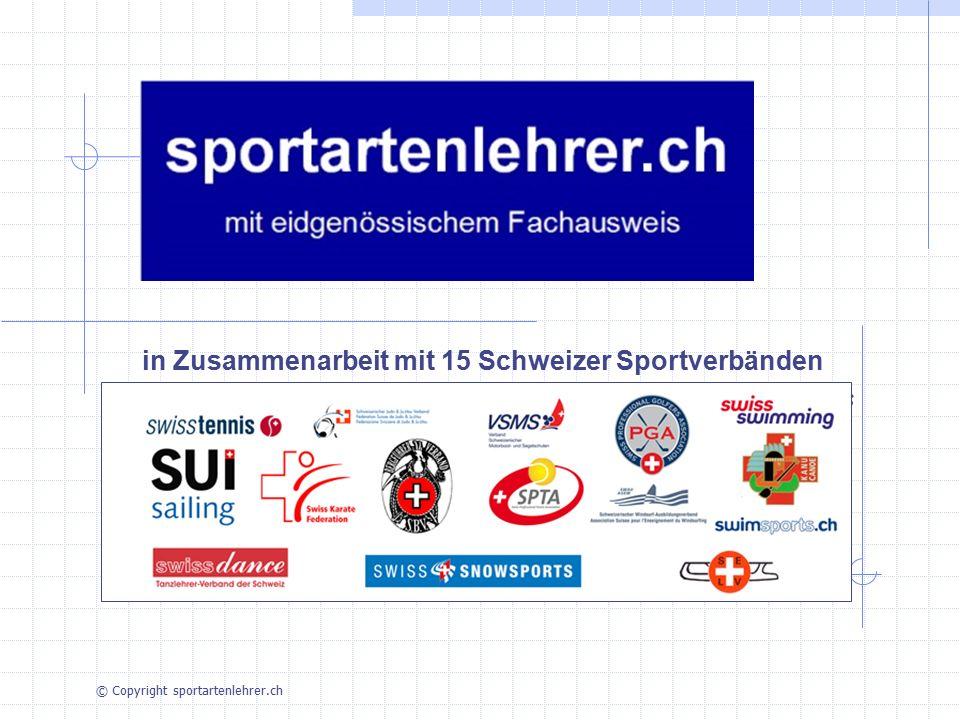 in Zusammenarbeit mit 15 Schweizer Sportverbänden en collaboration avec 15 associations sportives suisses © Copyright sportartenlehrer.ch