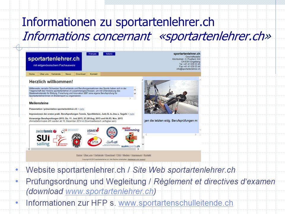Informationen zu sportartenlehrer.ch Informations concernant «sportartenlehrer.ch» Website sportartenlehrer.ch / Site Web sportartenlehrer.ch Prüfungs
