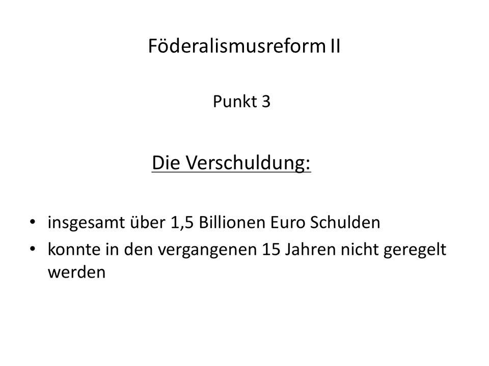 Föderalismusreform II